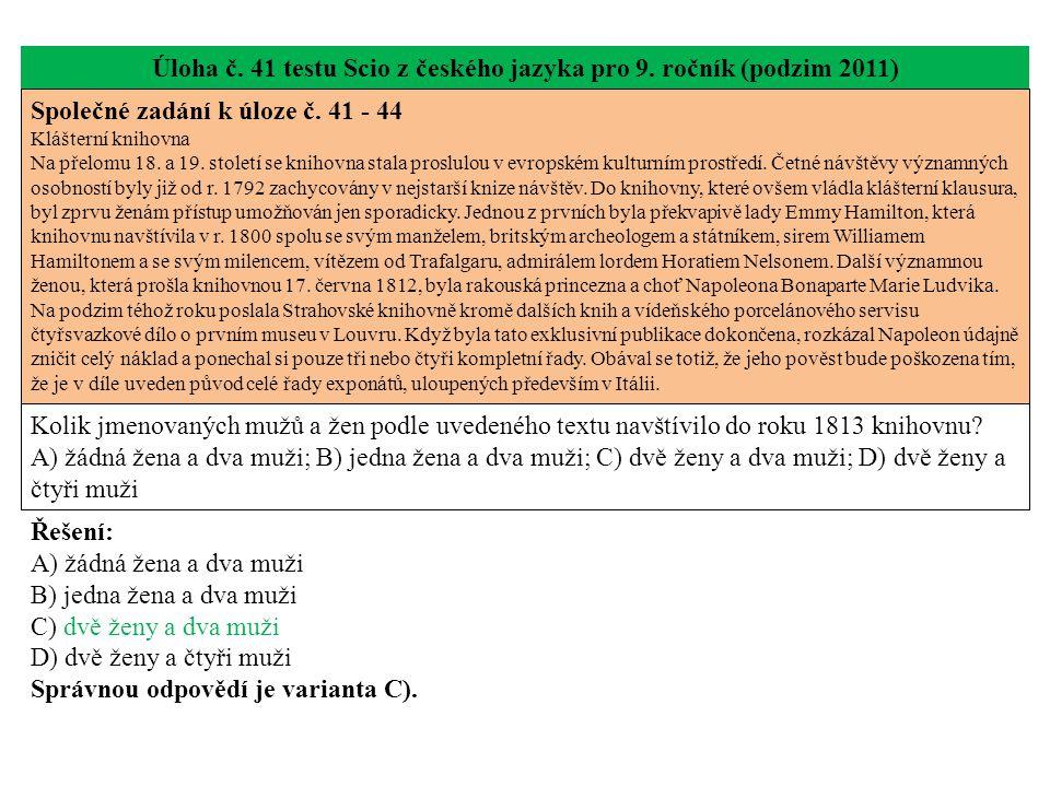 Úloha č. 41 testu Scio z českého jazyka pro 9. ročník (podzim 2011) Společné zadání k úloze č.
