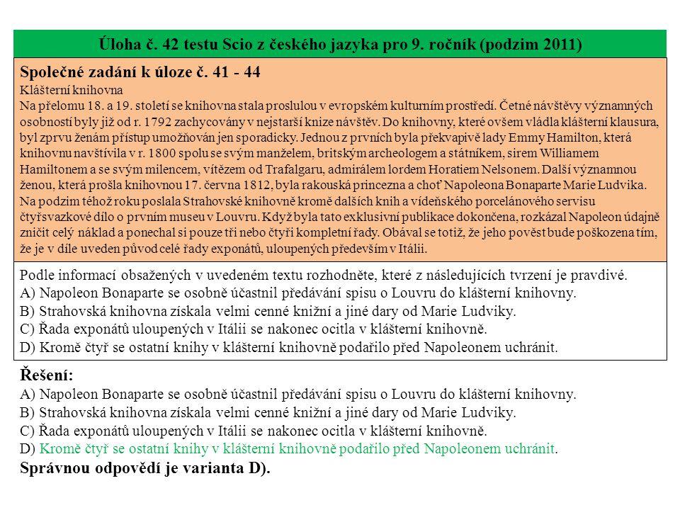 Úloha č. 42 testu Scio z českého jazyka pro 9. ročník (podzim 2011) Společné zadání k úloze č.