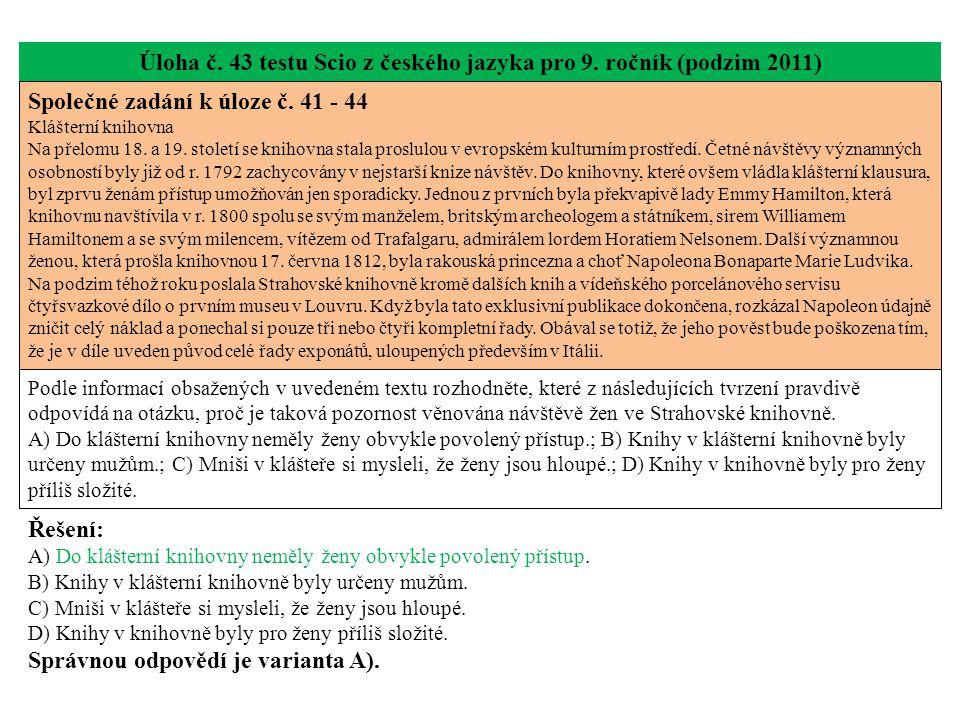 Úloha č. 43 testu Scio z českého jazyka pro 9. ročník (podzim 2011) Společné zadání k úloze č.