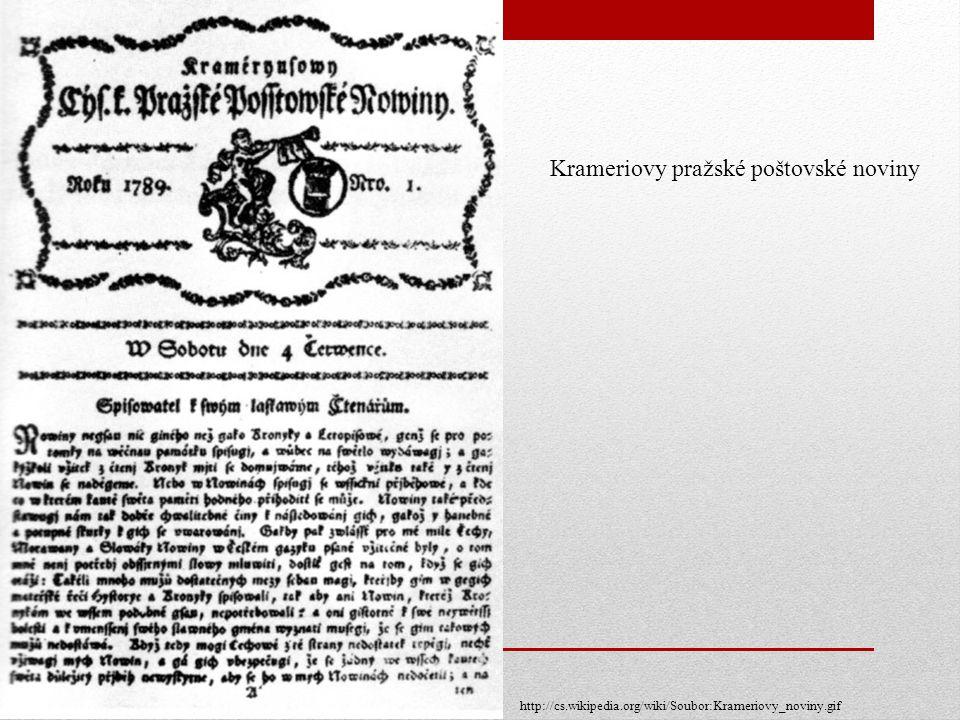 Krameriovy pražské poštovské noviny http://cs.wikipedia.org/wiki/Soubor:Krameriovy_noviny.gif