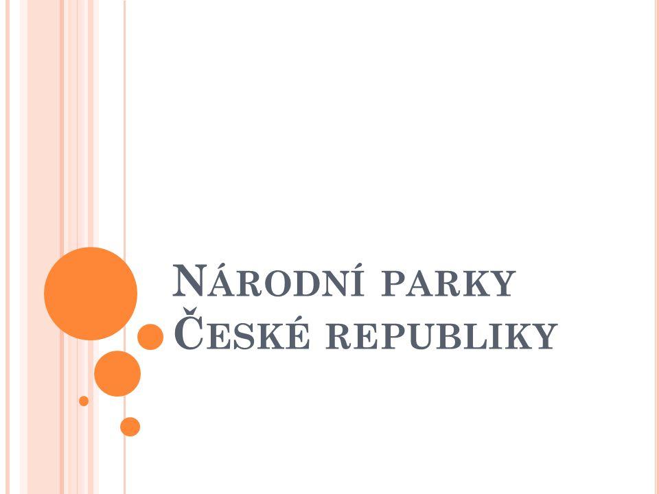N ÁRODNÍ PARKY Č ESKÉ REPUBLIKY