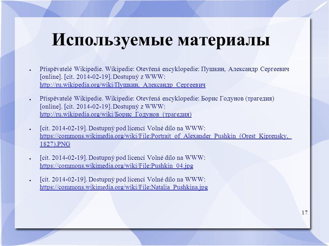17 Используемые материалы ● Přispěvatelé Wikipedie.