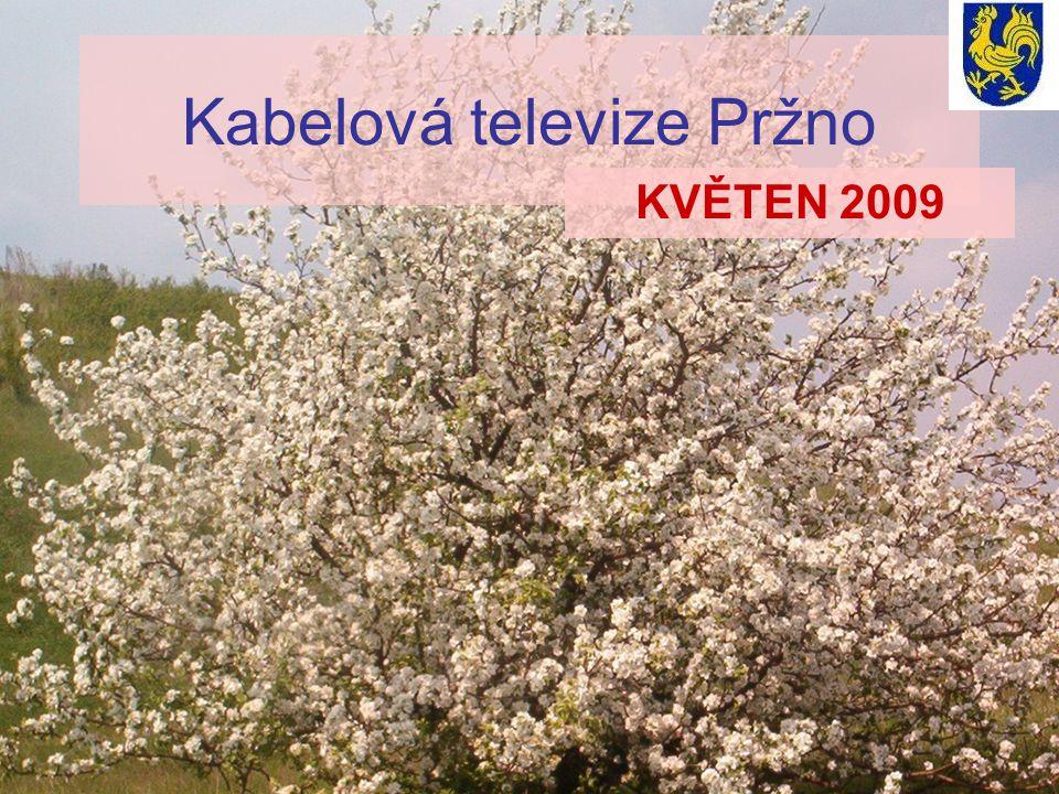 Kabelová televize Pržno KVĚTEN 2009