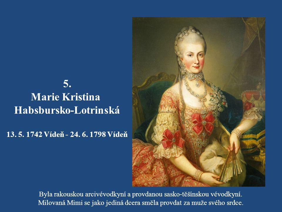 4. Josef II. Habsbursko-Lotrinský 13. 3. 1741- 20. 2. 1790 Po smrti otce v roce 1765 se stal římskoněmeckým císařem a matka ho jmenovala svým spoluvlá