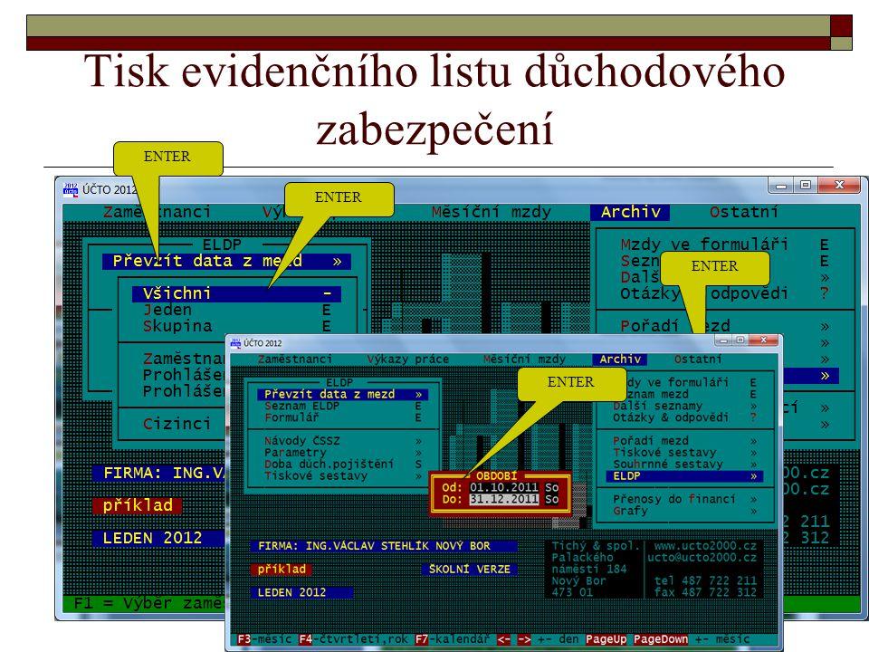 Tisk evidenčního listu důchodového zabezpečení ENTER