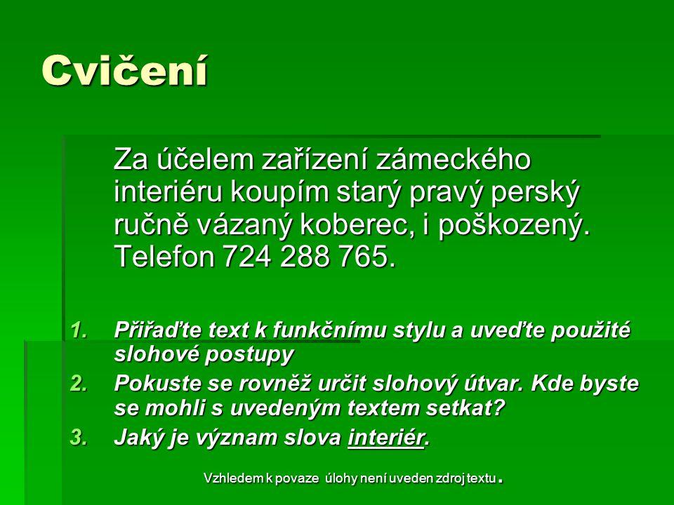 Doporučené použité materiály BOLFOVÁ, K.– SRPOVÁ, H.