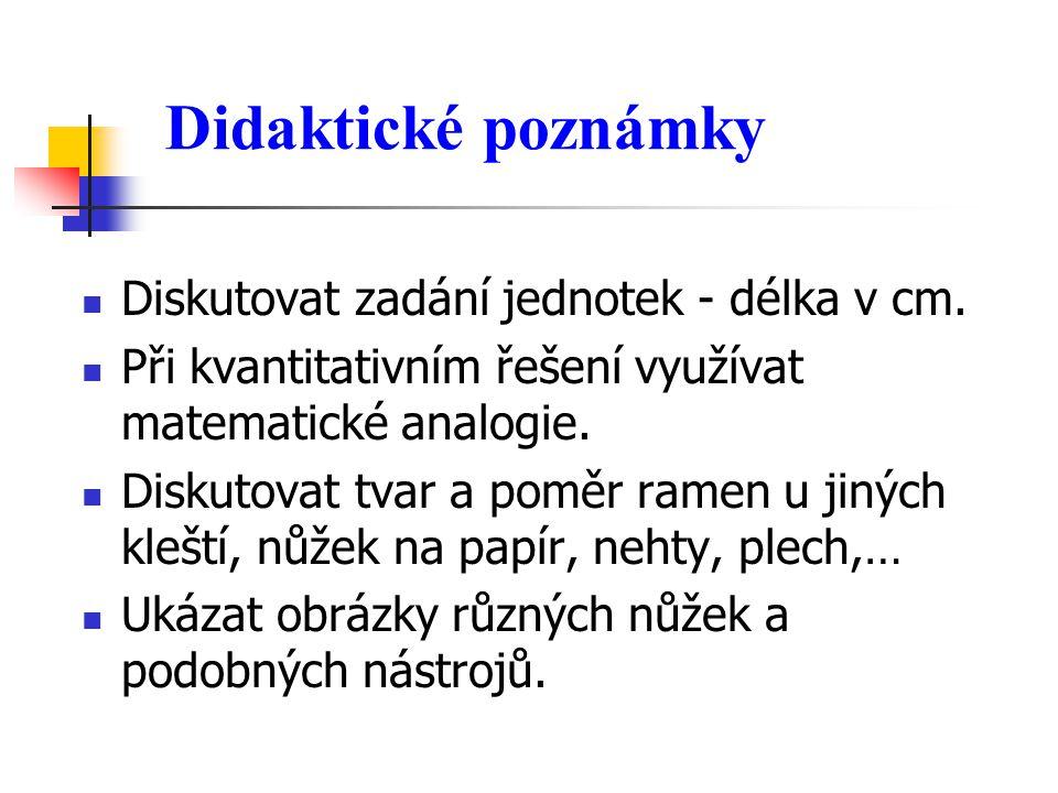 Didaktické poznámky Je vykonaná práce z hlediska fyzikálního a z hlediska fyziologického stejná.