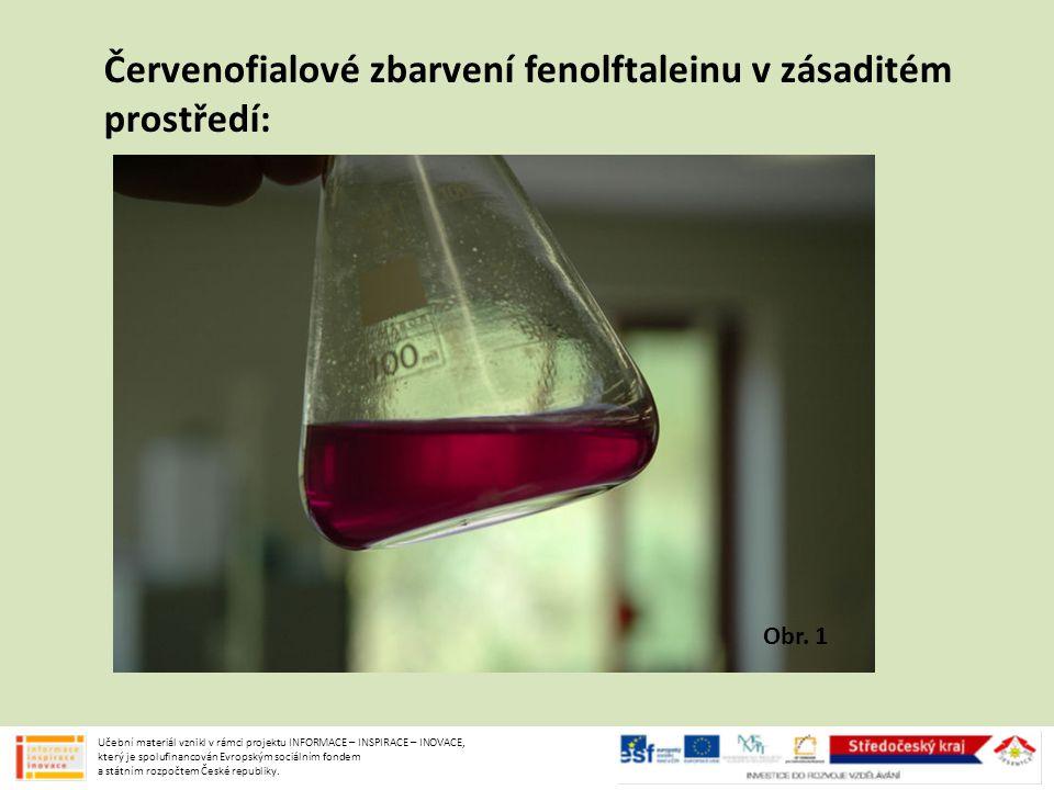 Červenofialové zbarvení fenolftaleinu v zásaditém prostředí: Učební materiál vznikl v rámci projektu INFORMACE – INSPIRACE – INOVACE, který je spolufi