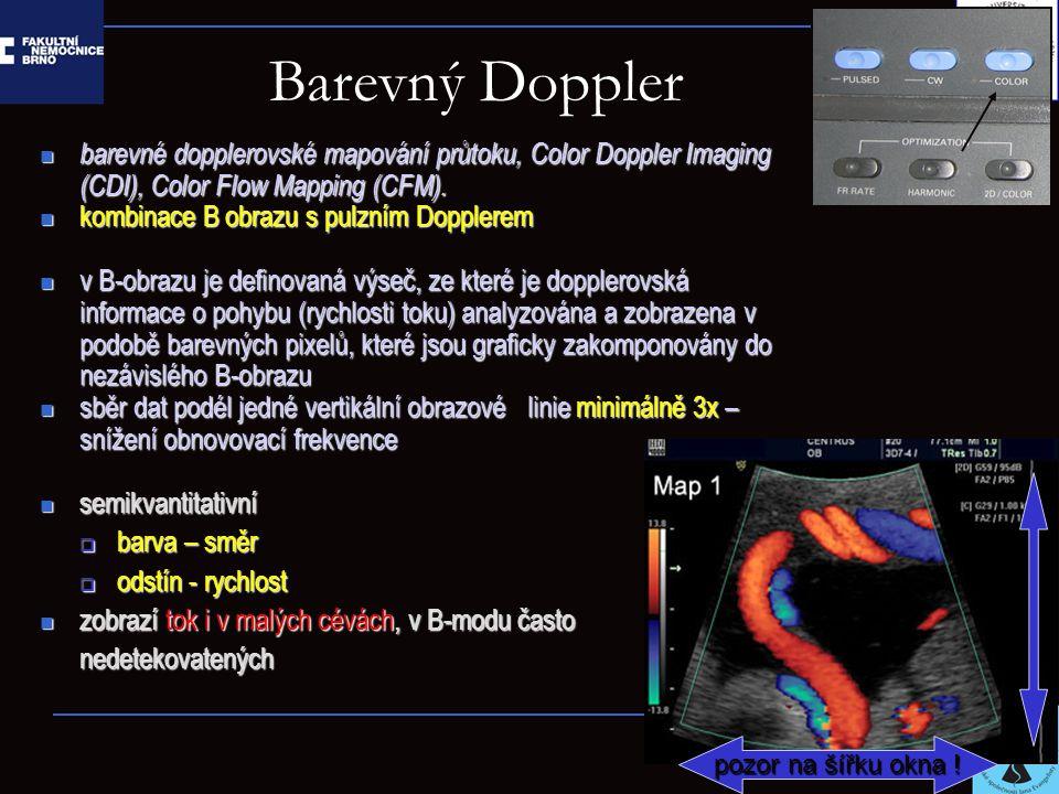 Barevný Doppler barevné dopplerovské mapování průtoku, Color Doppler Imaging (CDI), Color Flow Mapping (CFM). barevné dopplerovské mapování průtoku, C