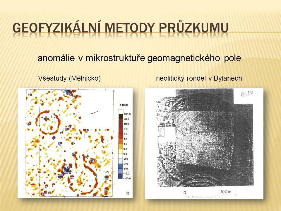anomálie v mikrostruktuře geomagnetického pole Všestudy (Mělnicko) neolitický rondel v Bylanech