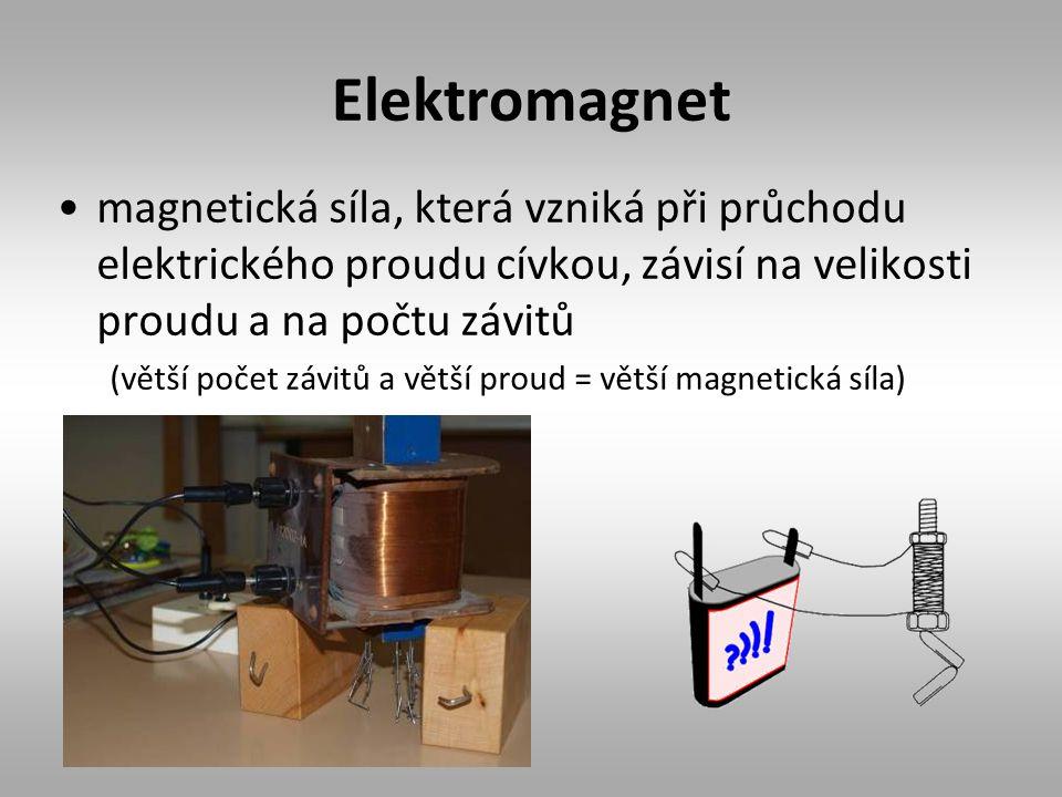 Elektromagnet magnetická síla, která vzniká při průchodu elektrického proudu cívkou, závisí na velikosti proudu a na počtu závitů (větší počet závitů