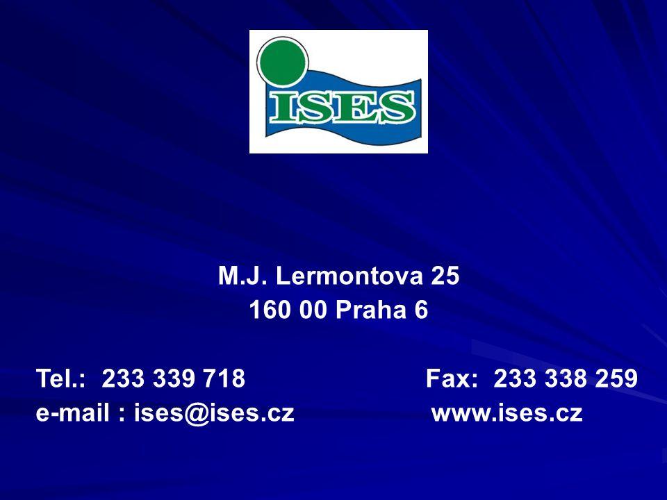 M.J. Lermontova 25 160 00 Praha 6 Tel.: 233 339 718 Fax: 233 338 259 e-mail : ises@ises.cz www.ises.cz