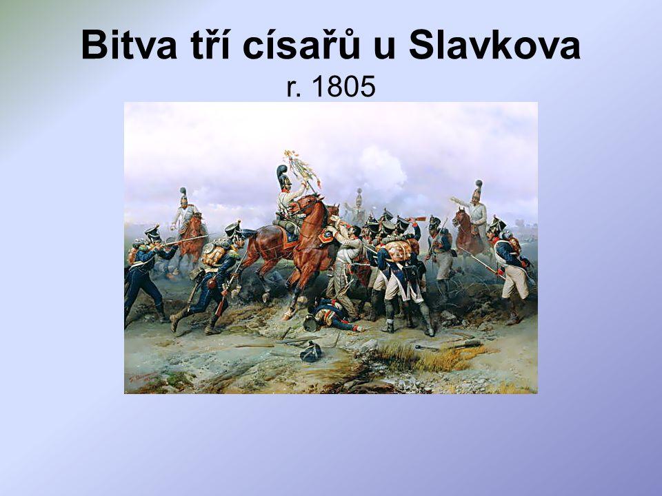 Bitva tří císařů u Slavkova r. 1805