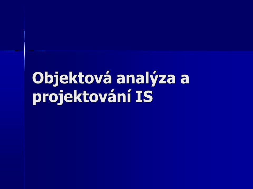 Objektová analýza a projektování IS