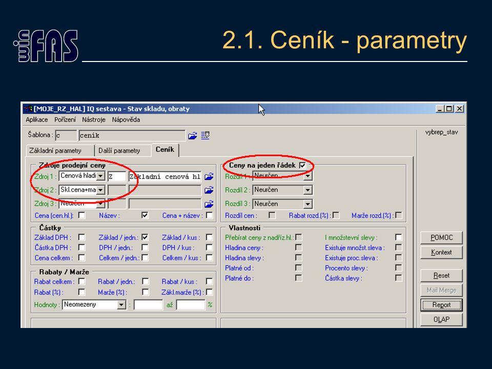 2.1. Ceník - parametry