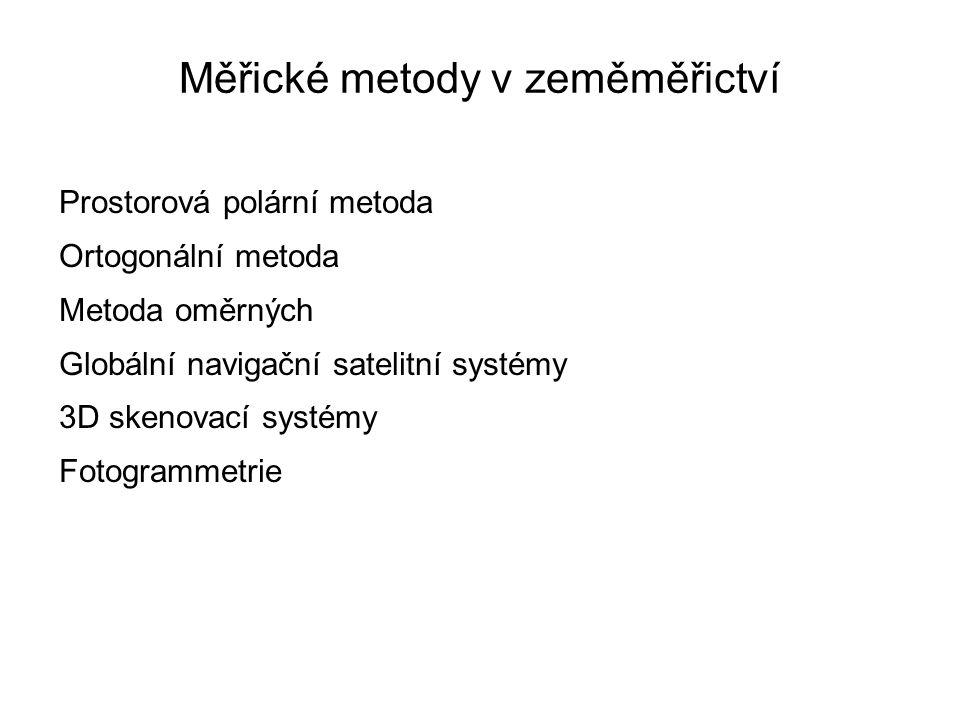 Prostorová polární metoda Základní metoda v geodézii.
