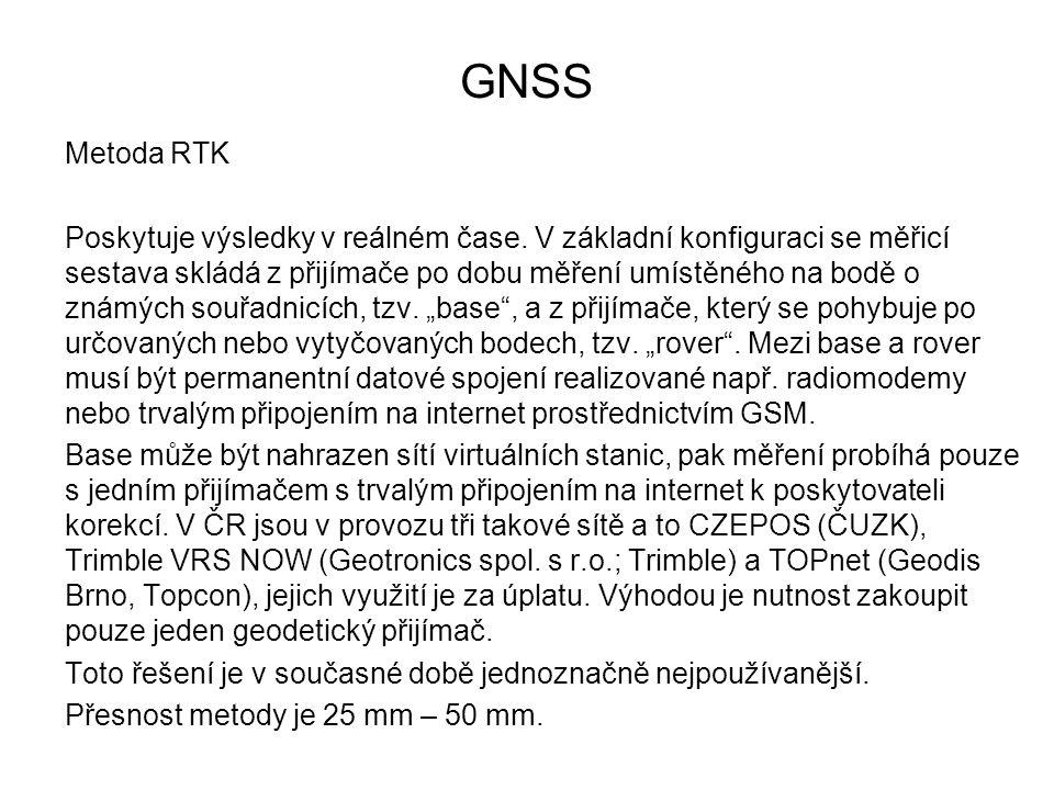 GNSS Metoda RTK Poskytuje výsledky v reálném čase. V základní konfiguraci se měřicí sestava skládá z přijímače po dobu měření umístěného na bodě o zná