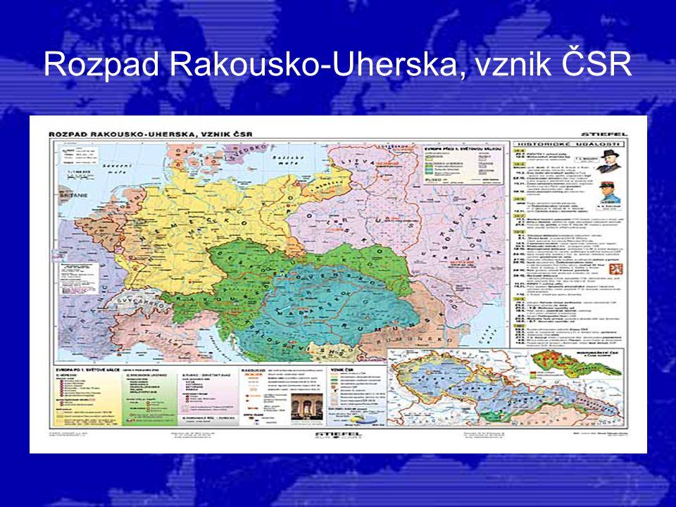 Rozpad Rakousko-Uherska, vznik ČSR