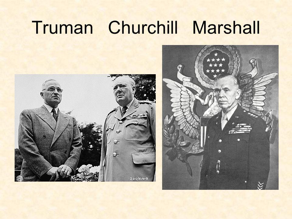 Truman Churchill Marshall