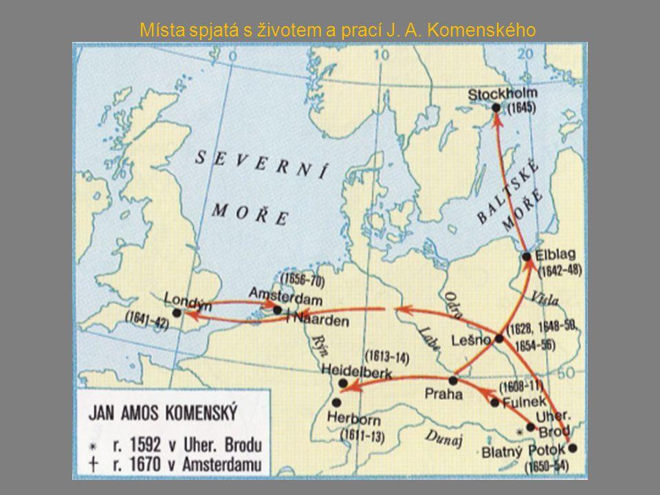 Místa spjatá s životem a prací J. A. Komenského