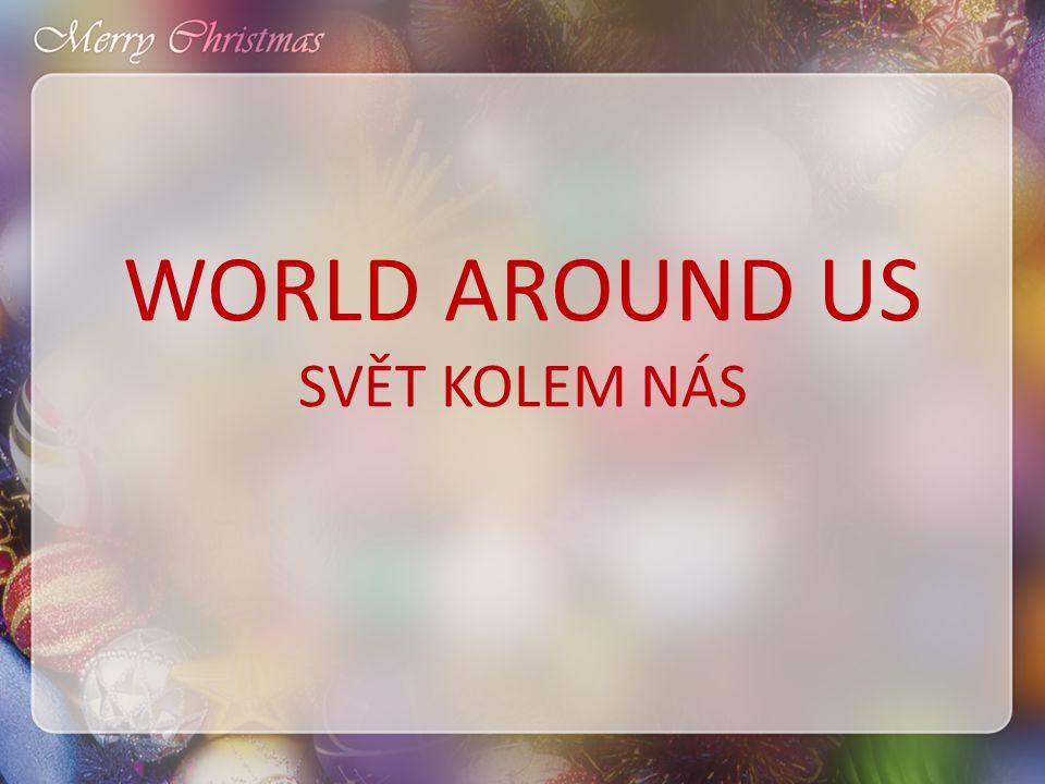 WORLD AROUND US SVĚT KOLEM NÁS