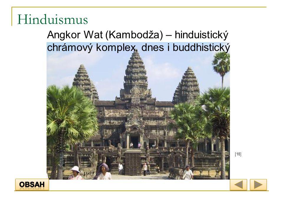 Hinduismus [18] Angkor Wat (Kambodža) – hinduistický chrámový komplex, dnes i buddhistický