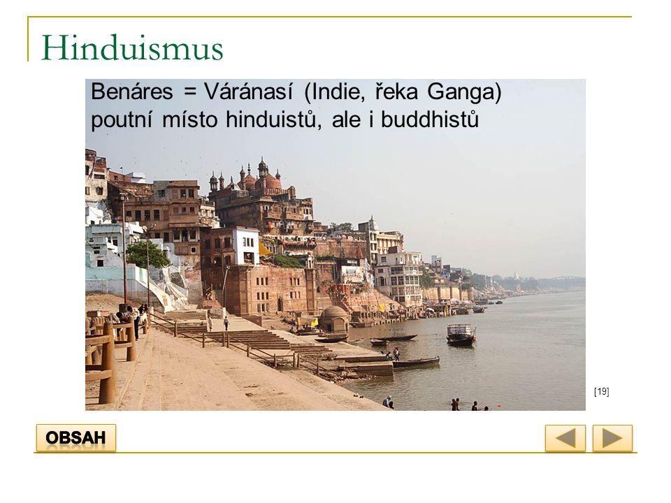 Hinduismus [19] Benáres = Váránasí (Indie, řeka Ganga) poutní místo hinduistů, ale i buddhistů