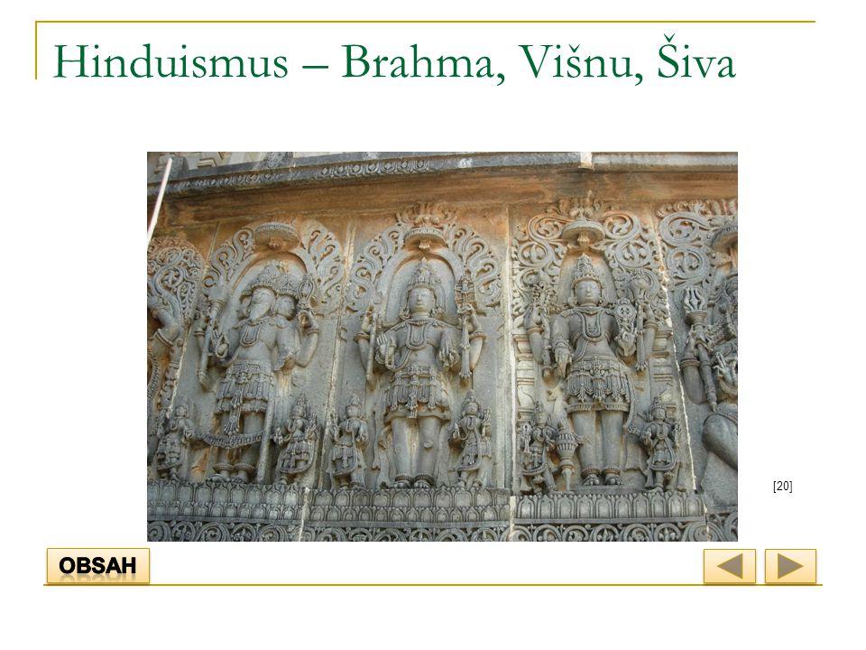Hinduismus – Brahma, Višnu, Šiva [20]