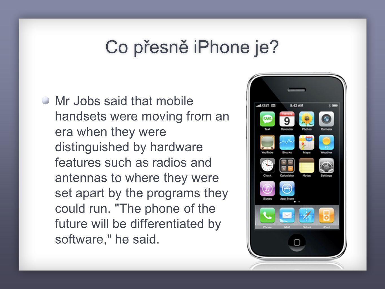 iPhone a příjmy Apple vedle prodeje samotného přístroje vydělává na dalších frontách: iTunes Store (minimum) MobileMe (online služba pro synchronizaci zařízení, 100 dolarů/rok) App Store (30% příjmu z aplikace) Další produkty Apple (zpětně láká uživatele ke své platformě)
