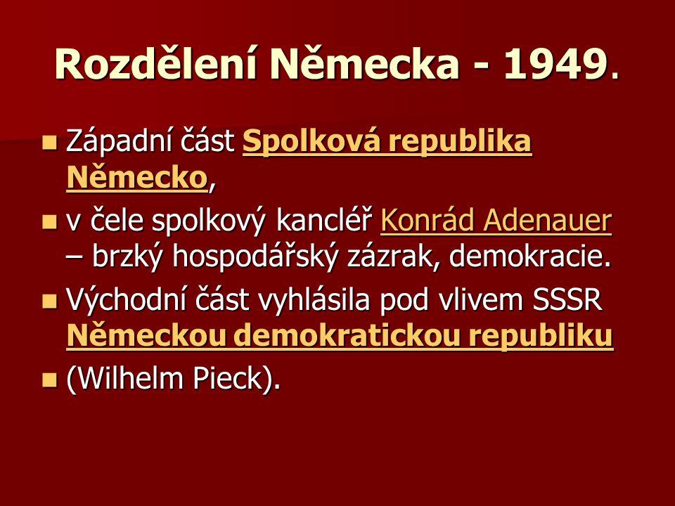 Rozdělení Německa - 1949. Západní část Spolková republika Německo, Západní část Spolková republika Německo,Spolková republika NěmeckoSpolková republik