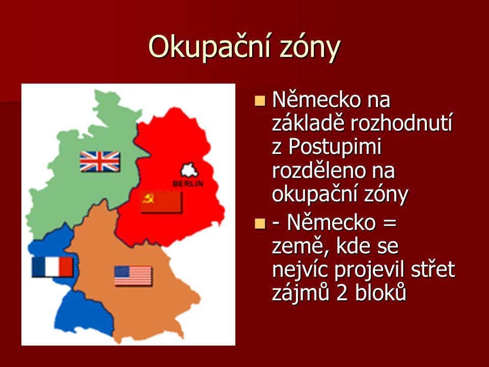 Okupační zóny Německo na základě rozhodnutí z Postupimi rozděleno na okupační zóny Německo na základě rozhodnutí z Postupimi rozděleno na okupační zón
