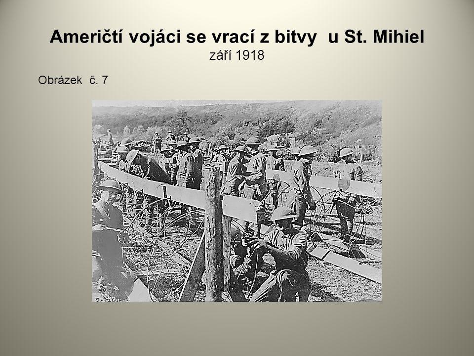 Američtí vojáci se vrací z bitvy u St. Mihiel září 1918 Obrázek č. 7