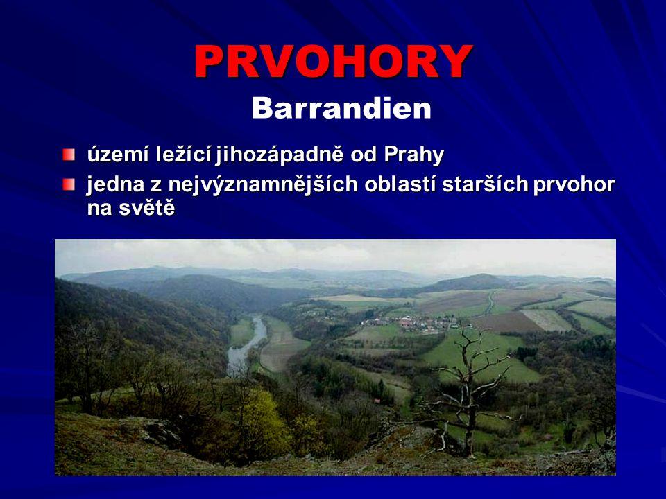 PRVOHORY území ležící jihozápadně od Prahy jedna z nejvýznamnějších oblastí starších prvohor na světě Barrandien