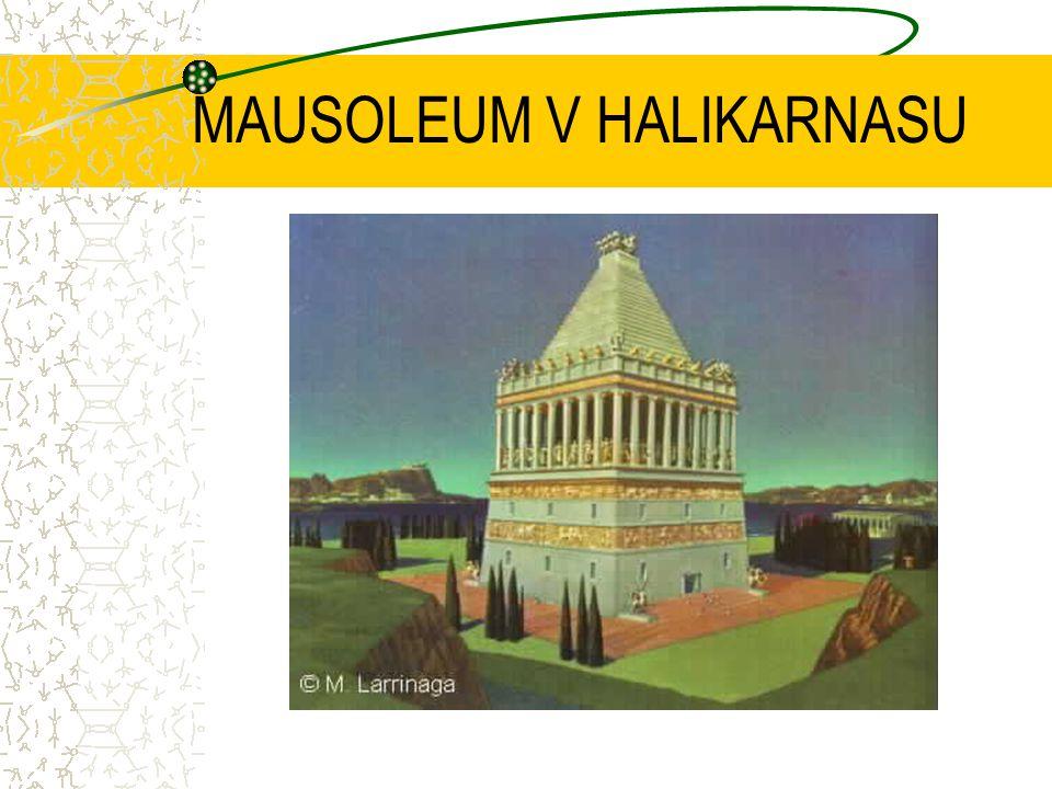 II.Mauzoleum v Halikarnassu v Malé Asii nechala ve 4.