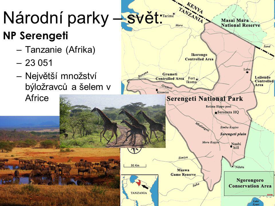 Národní parky – svět: NP Serengeti –Tanzanie (Afrika) –23 051 –Největší množství býložravců a šelem v Africe