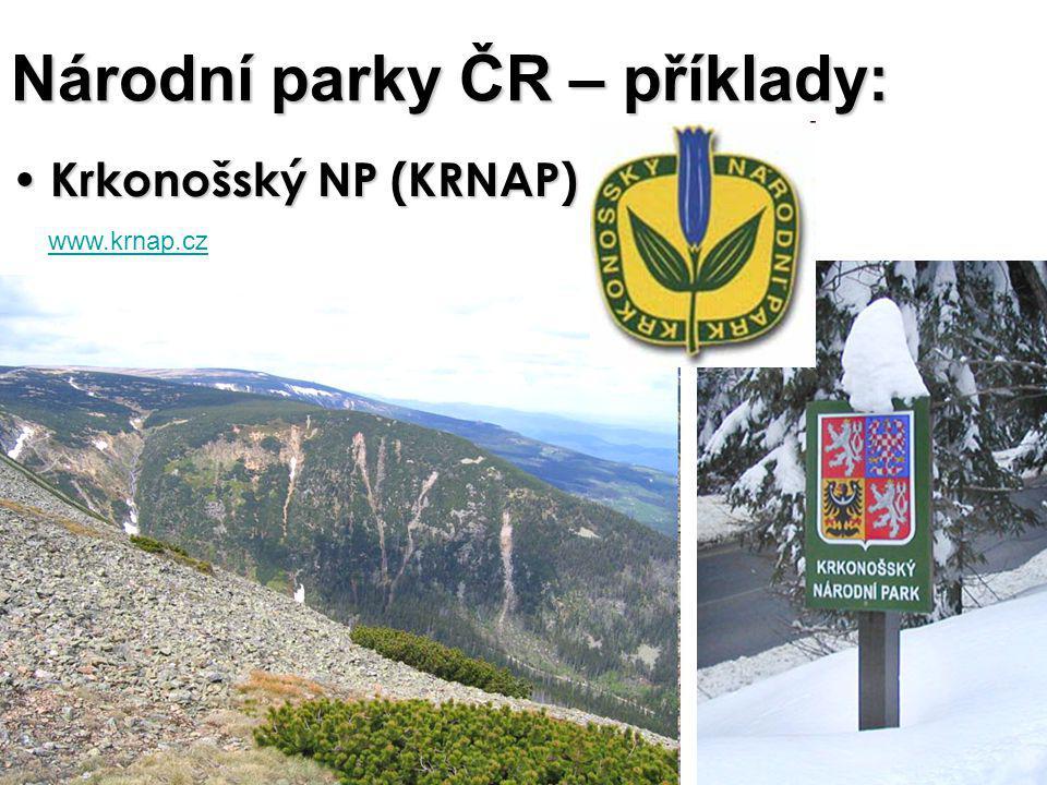 Národní parky ČR – příklady: Krkonošský NP (KRNAP) Krkonošský NP (KRNAP) www.krnap.cz