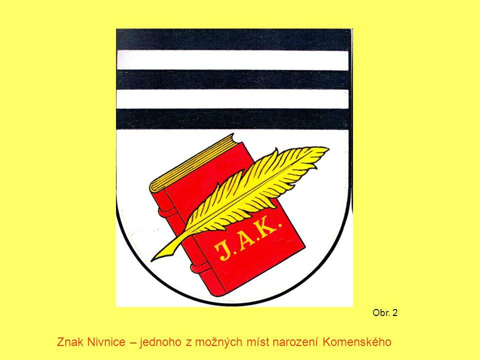 Obr. 2 Znak Nivnice – jednoho z možných míst narození Komenského