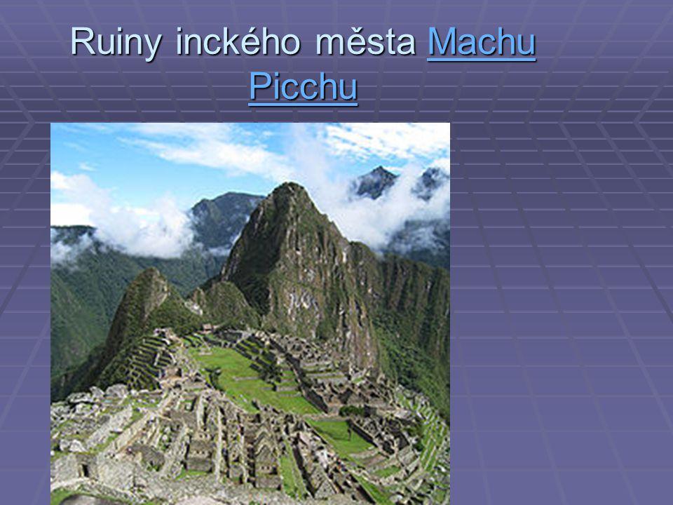 Ruiny inckého města Machu Picchu Machu PicchuMachu Picchu