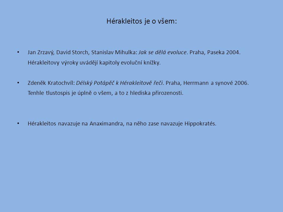 Hérakleitos je o všem: Jan Zrzavý, David Storch, Stanislav Mihulka: Jak se dělá evoluce.