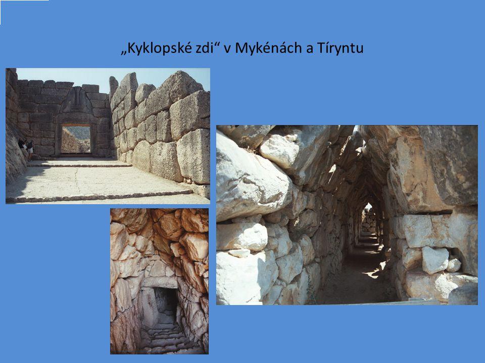 """""""Kyklopské zdi v Mykénách a Tíryntu ¨"""