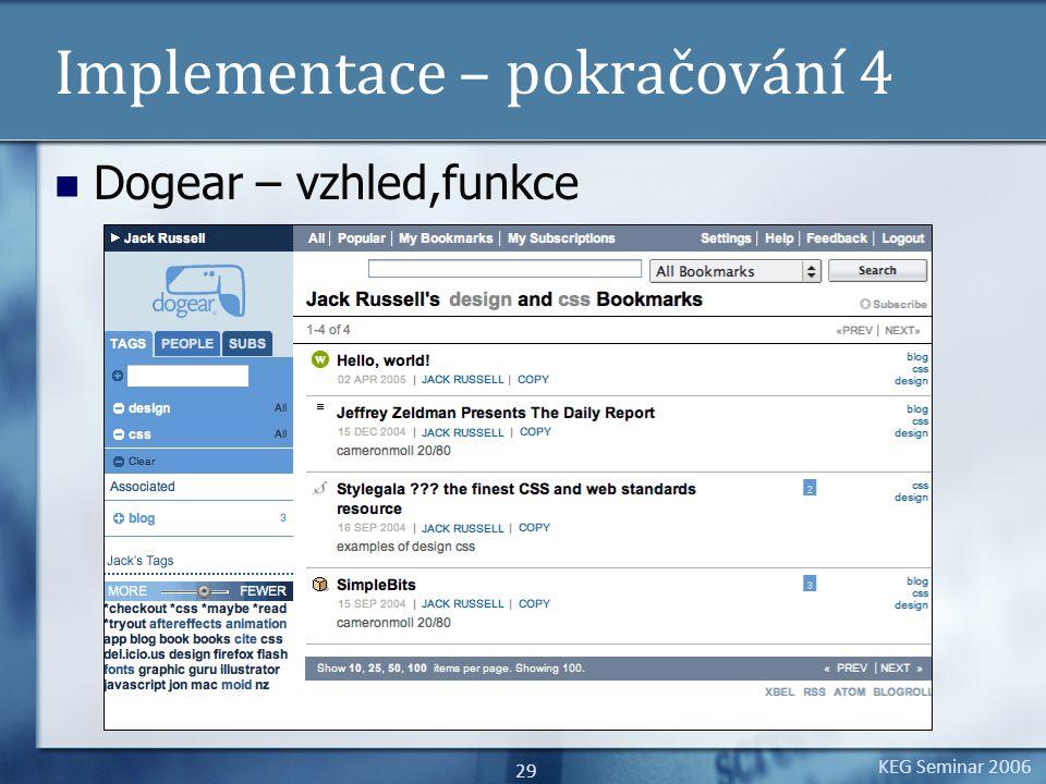 KEG Seminar 2006 29 Implementace – pokračování 4 Dogear – vzhled,funkce