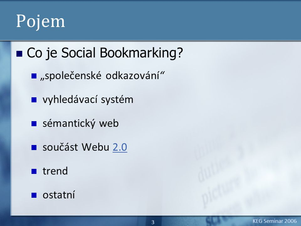 KEG Seminar Pojem Co je Social Bookmarking.