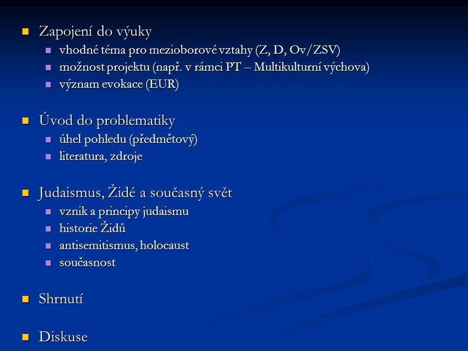 Základní (ZŠ, SŠ) Pavlát, L.(2005): Židé – dějiny a kultura, kolektiv autorů, ŽMP Pavlát, L.