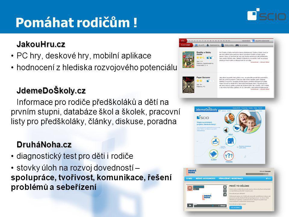 Pomáhat rodičům ! JakouHru.cz PC hry, deskové hry, mobilní aplikace hodnocení z hlediska rozvojového potenciáluJdemeDoŠkoly.cz Informace pro rodiče př