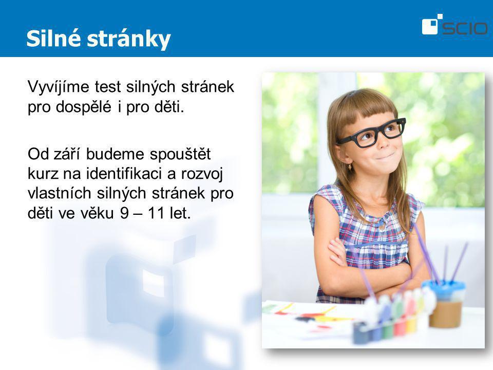 Silné stránky Vyvíjíme test silných stránek pro dospělé i pro děti. Od září budeme spouštět kurz na identifikaci a rozvoj vlastních silných stránek pr