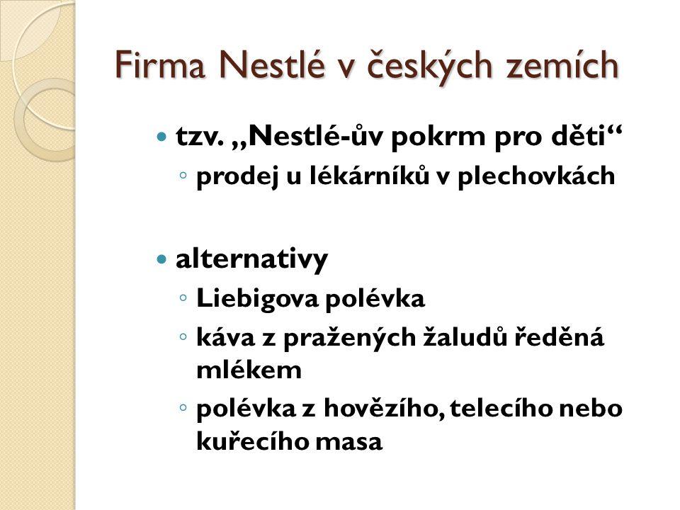 Firma Nestlé v českých zemích tzv.