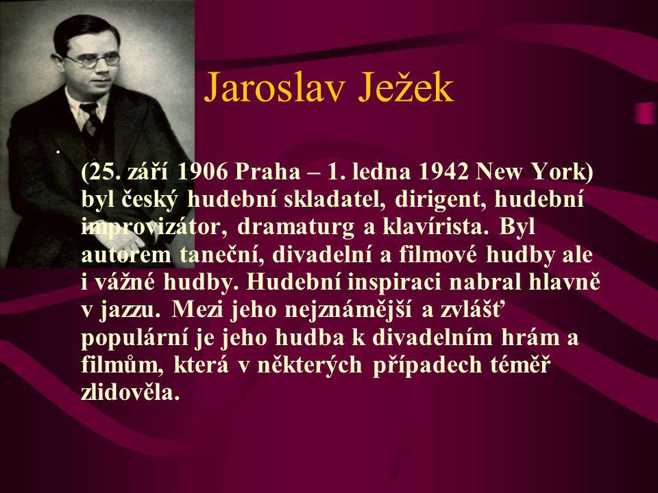 Seznam písňové tvorby Jaroslava Ježka poz.