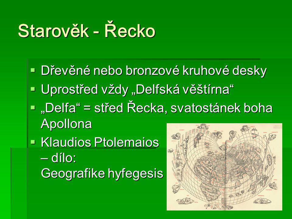 """Starověk - Řecko  Dřevěné nebo bronzové kruhové desky  Uprostřed vždy """"Delfská věštírna""""  """"Delfa"""" = střed Řecka, svatostánek boha Apollona  Klaudi"""