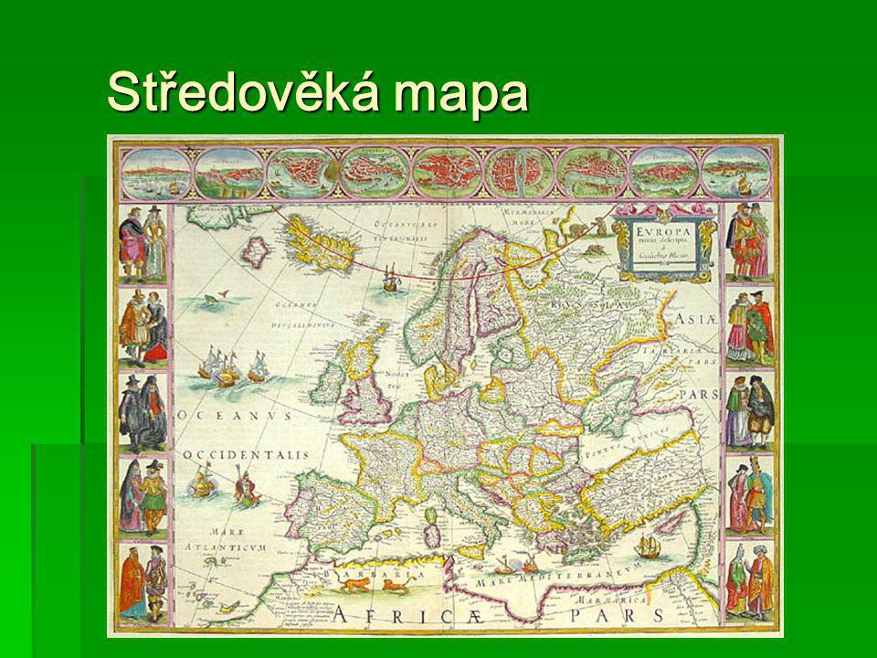 Středověká mapa Středověká mapa