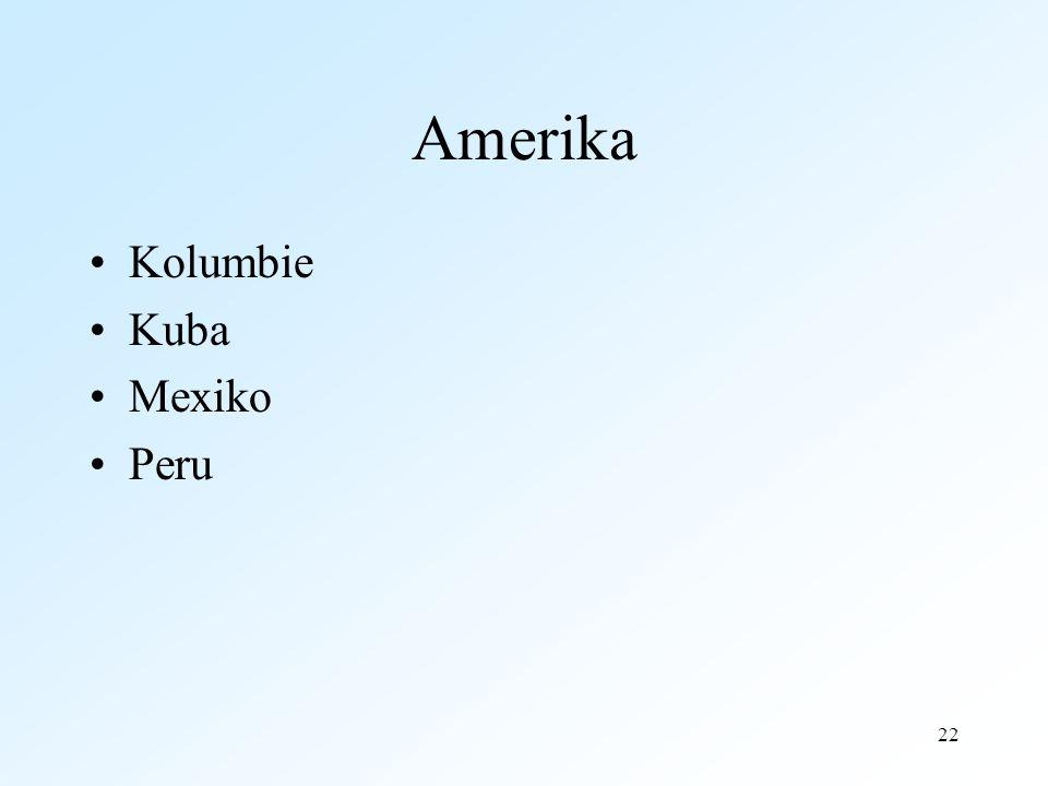 22 Amerika Kolumbie Kuba Mexiko Peru